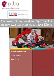 T 2013 Baseline Report on the Interim Evaluation of NEYAI and Siolta - Summary Report