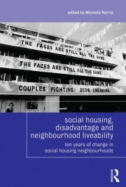 T 2013 Social Housing, Disadvantage and Neghbourhood Liveability